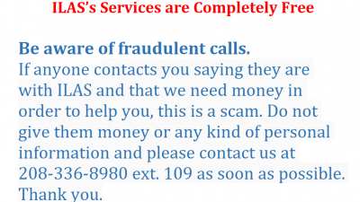Beware of Fraud - ILAS Services are always free.